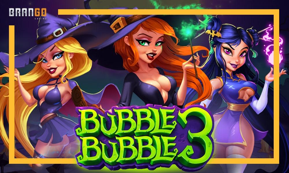 Bubble Bubble 3 slot